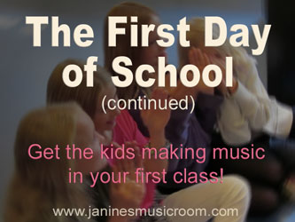 Get kids making music on the first day of class!
