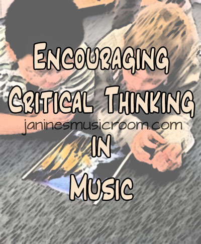 music and critical thinking questions 10 great critical thinking activities that engage your students these questions to themselves openly during critical thinking activities is the key.
