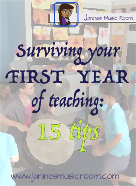 Janine's Music Room: Surviving Your First Year of Teaching