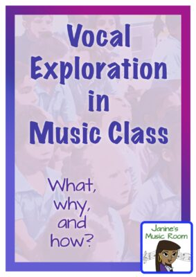 Janine's Music Room: Vocal exploration in music class